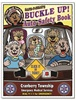 Safe-T-Bear's Buckle Up! Auto Safety Coloring Book
